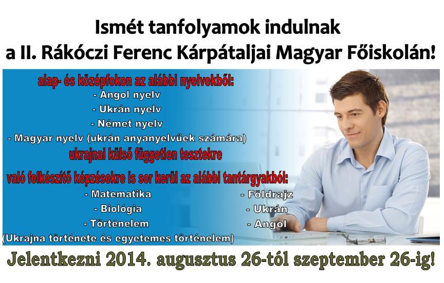 A II. Rákóczi Ferenc Kárpátaljai Magyar Főiskola Felnőttképzési Központja nyelvtanfolyamokat indít alap- és középfokon